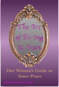 "The Art Of Be-ing U-Man! Etta ""genii"" Johnson"