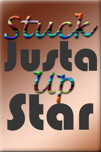 Stuck Up By Justa Star